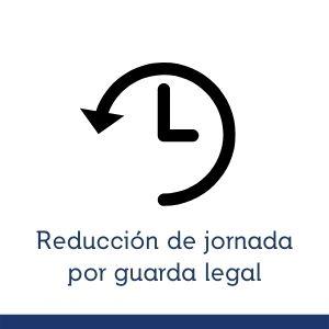 Revisión online de reducción de jornada por guarda legal